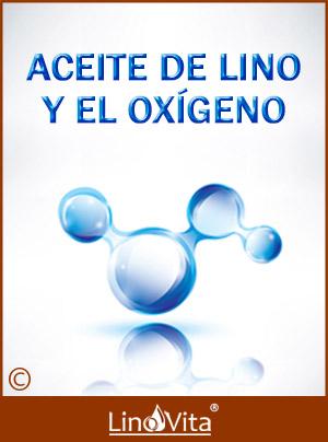 grasas poliinsaturadas omega 3 aceite de lino y el oxigeno